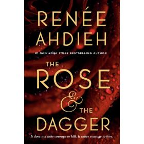 The Rose and the Dagger: Wrath of The Dawn, Book 2 (Paperback)