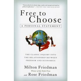 Free to Choose: A Personal Statement (Paperback)