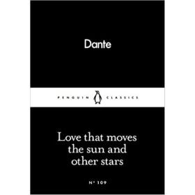 Love That Moves the Sun and Other Stars, Penguin Little Black Classics (Paperback)