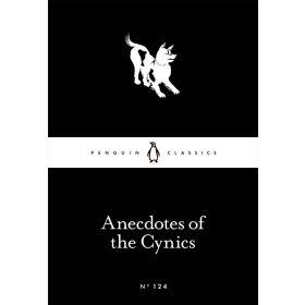 Anecdotes of the Cynics, Penguin Little Black Classics (Paperback)