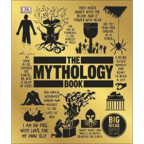 The Mythology Book: Big Ideas Simply Explained (Hardcover)