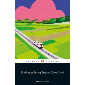 The Penguin Book of Japanese Short Stories (Paperback)