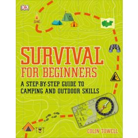 Survival for Beginners: A Step-by-Step Guide to Camping and Outdoor Skills (Flexibound)
