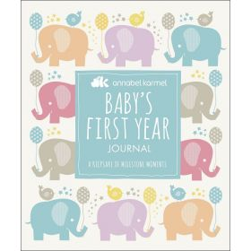 Baby's First Year Journal: A Keepsake of Milestone Moments (Hardcover)