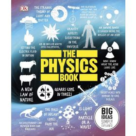The Physics Book: Big Ideas Simply Explained (Hardcover)