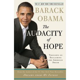 Audacity Of Hope: Thoughts on Reclaiming the American Dream (Paperback)