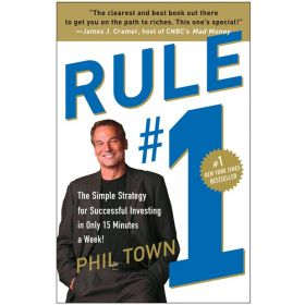 Rule #1: The Simple Strategy for Successful Investing in Only 15 Minutes a Week! (Paperback)