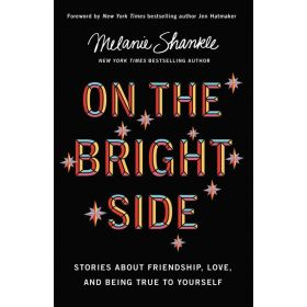 On the Bright Side: Stories about Friendship, Love, and Being True to Yourself, Export Edition (Paperback)