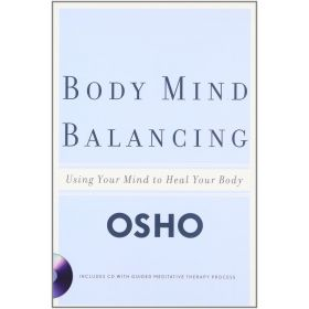 Body Mind Balancing: Using Your Mind to Heal Your Body (Paperback)