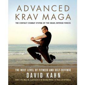 Advanced Krav Maga: The Next Level of Fitness and Self-Defense (Paperback)