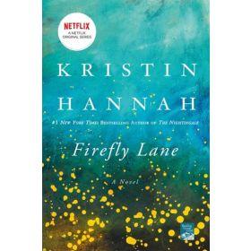 Firefly Lane: A Novel (Paperback)