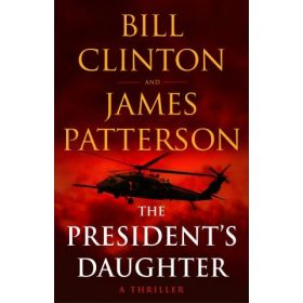 The President's Daughter: A Thriller, Export Edition (Paperback)
