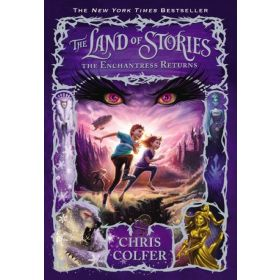 The Enchantress Returns: The Land of Stories, Book 2 (Paperback)