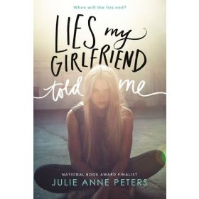 Lies My Girlfriend Told Me (Paperback)