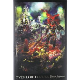 The Dark Warrior, Overlord Vol. 2, Light Novel (Hardcover)