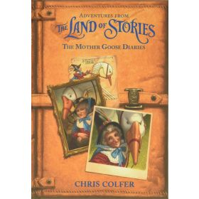 Adventures from the Land of Stories: The Mother Goose Diaries (Hardcover)