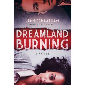 Dreamland Burning (Paperback)