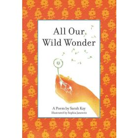 All Our Wild Wonder (Hardcover)