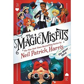 The Minor Third, The Magic Misfits Book 3 (Hardcover)