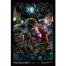 The Men of the Kingdom Part II, Overlord Vol. 6, Light Novel (Hardcover)