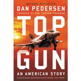Topgun: An American Story (Paperback)