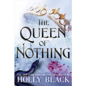 The Queen of Nothing: The Folk of the Air, Book 3, Export Edition (Paperback)