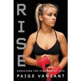 Rise: Surviving the Fight of My Life (Hardcover)