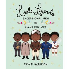 Little Legends: Exceptional Men in Black History (Hardcover)