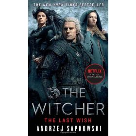 The Last Wish: Introducing the Witcher, Movie Tie-In Edition (Mass Market)