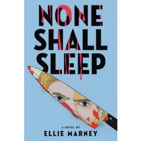 None Shall Sleep (Paperback)