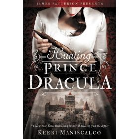 Hunting Prince Dracula: Stalking Jack the Ripper, Book 2 (Hardcover)