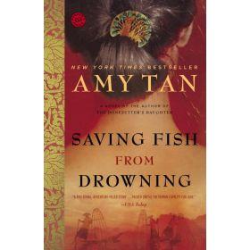 Saving Fish from Drowning: A Novel (Paperback)