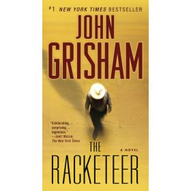 The Racketeer: A Novel (Mass Market)