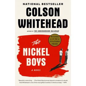 The Nickel Boys: A Novel (Paperback)