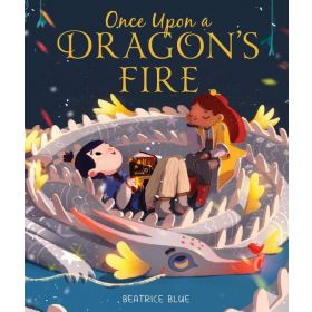Once Upon a Dragon's Fire (Hardcover)