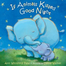 If Animals Kissed Good Night (Board Book)