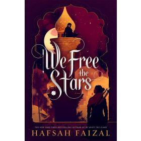 We Free the Stars: Sands of Arawiya Book 2, International Edition (Paperback)