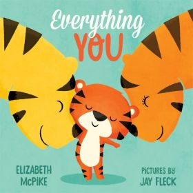 Everything You (Board Book)