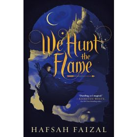 We Hunt the Flame: Sands of Arawiya, Book 1 (Paperback)
