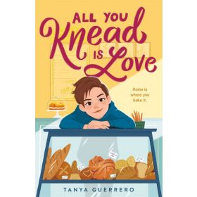 All You Knead Is Love (Hardcover)