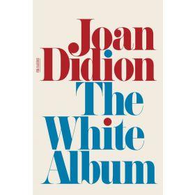 The White Album: Essays (Paperback)