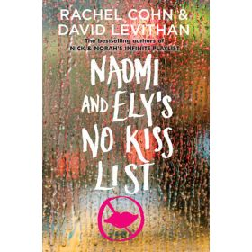 Naomi and Ely's No Kiss List (Paperback)