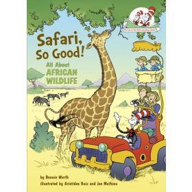Safari, So Good!: All About African Wildlife, Cat in the Hat's Learning Library (Hardcover)