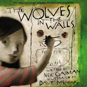 The Wolves in the Walls (Paperback)
