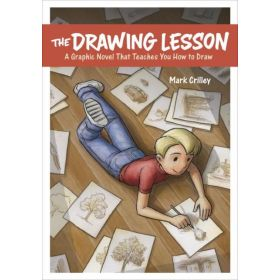 The Drawing Lesson: A Graphic Novel That Teaches You How to Draw (Paperback)
