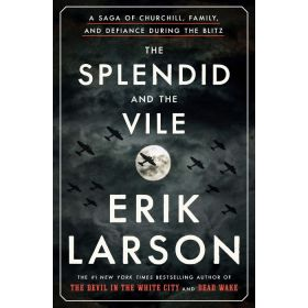 The Splendid and the Vile (Hardcover)