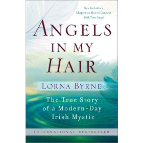 Angels in My Hair: The True Story of a Modern-Day Irish Mystic (Paperback)
