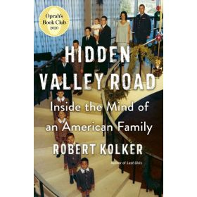 Hidden Valley Road: Inside the Mind of an American Family (Hardcover)