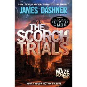 The Scorch Trials: Maze Runner, Book 2 (Paperback)