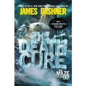 The Death Cure: Maze Runner, Book 3 (Paperback)